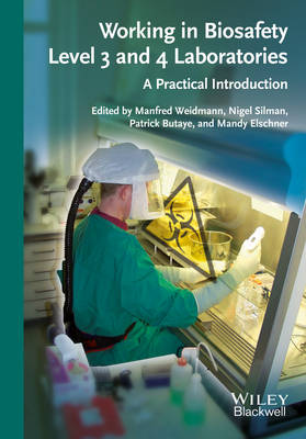 Working in Biosafety Level 3 and 4 Laboratories: A Practical Introduction (Paperback)