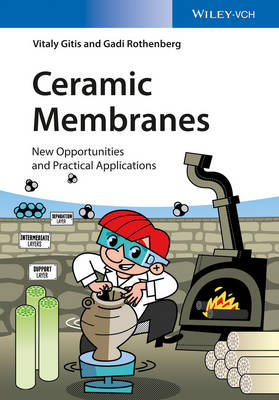 Ceramic Membranes: New Opportunities and Practical Applications (Paperback)