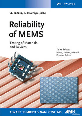 Reliability of MEMS: Testing of Materials and Devices (Paperback)