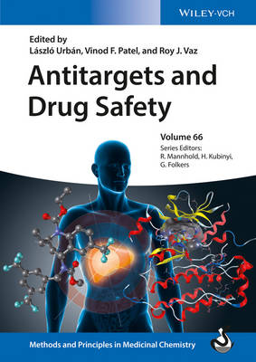 Antitargets and Drug Safety - Methods and Principles in Medicinal Chemistry (Hardback)