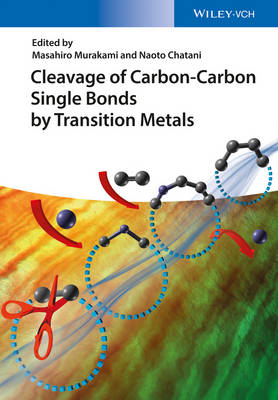 Cleavage of Carbon-Carbon Single Bonds by Transition Metals (Hardback)