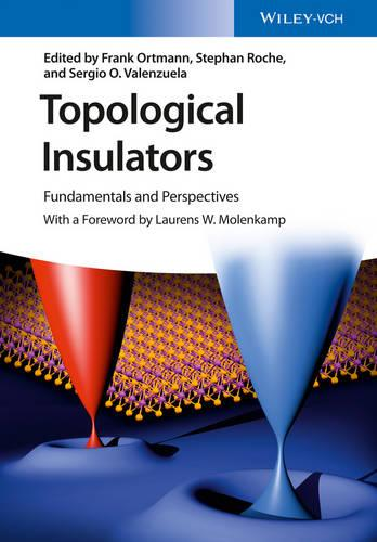 Topological Insulators: Fundamentals and Perspectives (Hardback)