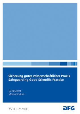 """Sicherung Guter Wissenschaftlicher Praxis: Empfehlungen der Kommission """"Selbstkontrolle in der Wissenschaft"""" - Denkschrift (DFG) (Paperback)"""