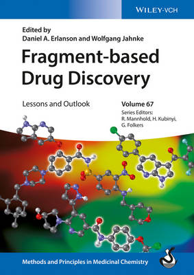 Fragment-based Drug Discovery: Lessons and Outlook - Methods and Principles in Medicinal Chemistry (Hardback)