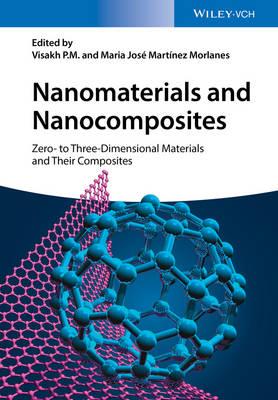 Nanomaterials and Nanocomposites: Zero- to Three-Dimensional Materials and Their Composites (Hardback)