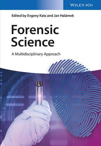 Forensic Science: A Multidisciplinary Approach (Hardback)
