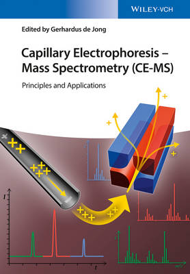 Capillary Electrophoresis - Mass Spectrometry (CE-MS): Principles and Applications (Hardback)