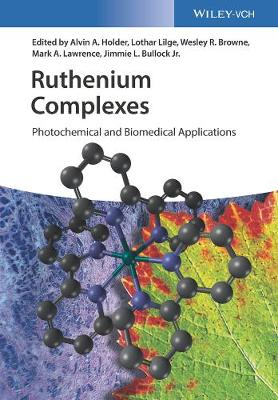 Ruthenium Complexes: Photochemical and Biomedical Applications (Hardback)