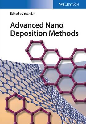 Advanced Nano Deposition Methods (Hardback)