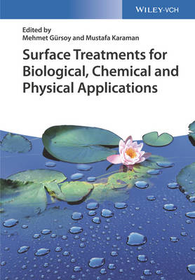 Surface Treatments for Biological, Chemical and Physical Applications (Hardback)