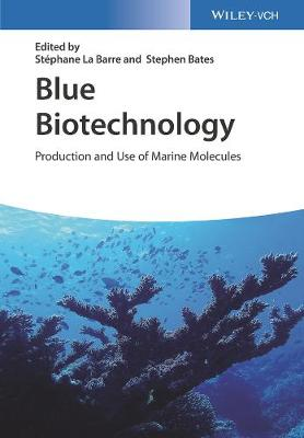 Cover Blue Biotechnology: Production and Use of Marine Molecules