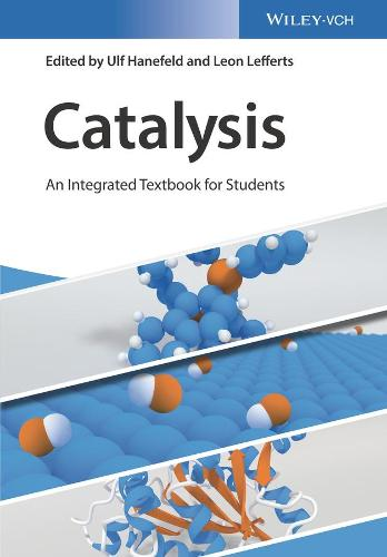 Catalysis: An Integrated Textbook for Students (Paperback)