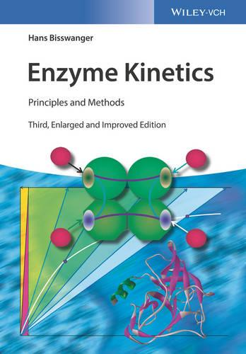 Cover Enzyme Kinetics: Principles and Methods