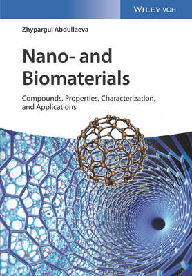 Nano- and Biomaterials: Compounds, Properties, Characterization, and Applications (Hardback)