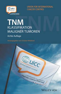 Tnm: Klassifikation maligner Tumoren (Paperback)