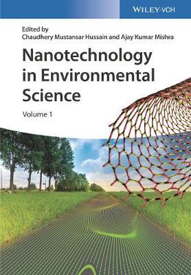 Nanotechnology in Environmental Science: 2 Volumes (Hardback)