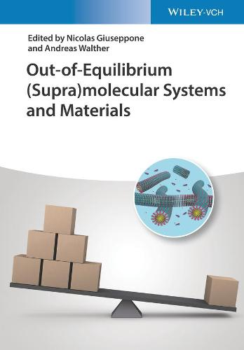 Out-of-Equilibrium Supramolecular Systems and Materials (Hardback)