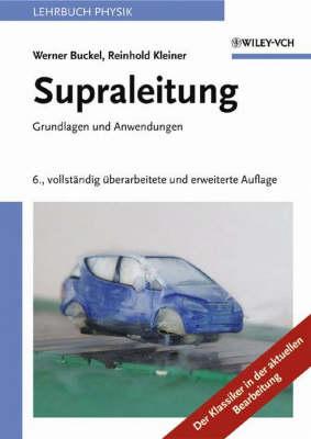 Supraleitung: Grundlagen Und Anwendungen (Paperback)
