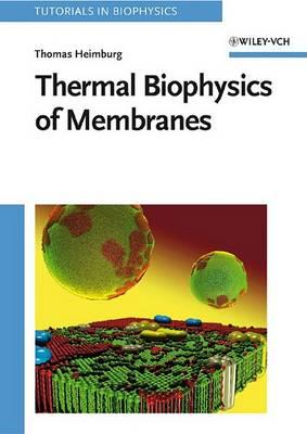 Thermal Biophysics of Membranes - Tutorials in Biophysics (Hardback)