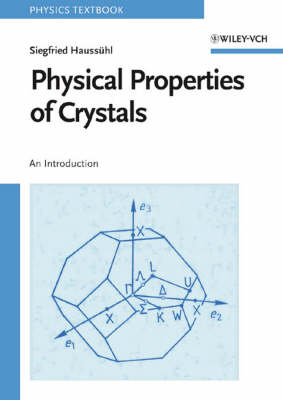 Physical Properties of Crystals: An Introduction (Paperback)