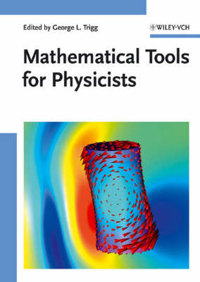 Mathematical Tools for Physicists (Hardback)