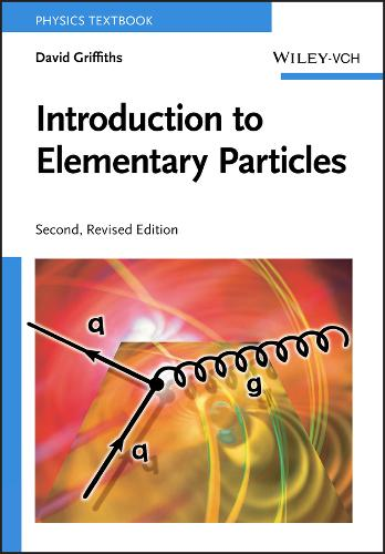 Introduction to Elementary Particles (Paperback)
