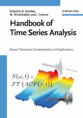 Handbook of Time Series Analysis: Recent Theoretical Developments and Applications (Hardback)