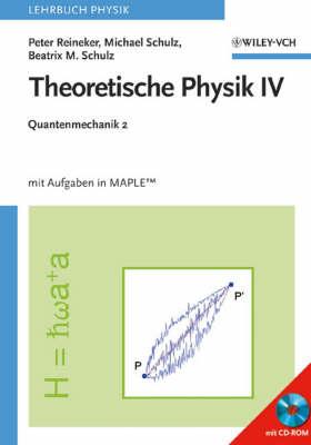 Theoretische Physik IV: Quantenmechanik II (Paperback)