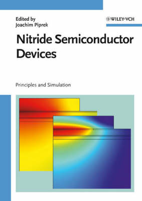 Nitride Semiconductor Devices: Principles and Simulation (Hardback)