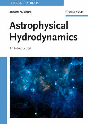 Astrophysical Hydrodynamics: An Introduction (Paperback)