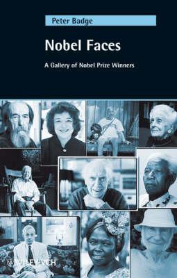 Nobel Faces: A Gallery of Nobel Prize Winners (Hardback)