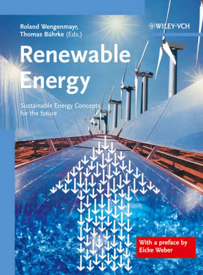Renewable Energy: Sustainable Energy Concepts for the Future (Hardback)