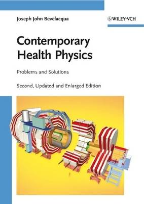 Contemporary Health Physics: Problems and Solutions (Hardback)