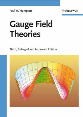 Gauge Field Theories (Hardback)