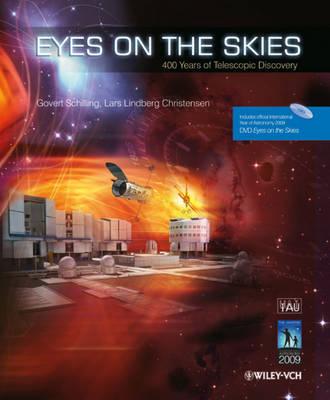 Eyes on the Skies: 400 Years of Telescopic Discovery (Hardback)