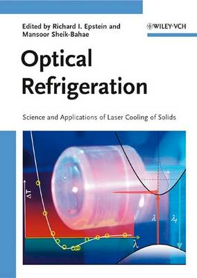 Optical Refrigeration: Science and Applications of Laser Cooling of Solids (Hardback)