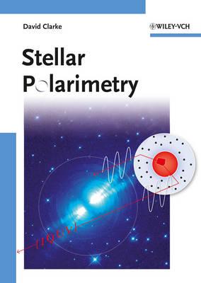 Stellar Polarimetry (Hardback)