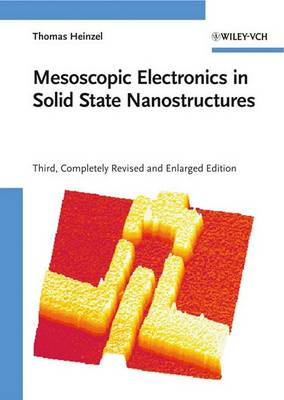 Mesoscopic Electronics in Solid State Nanostructures (Hardback)