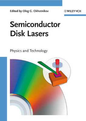 Semiconductor Disk Lasers: Physics and Technology (Hardback)