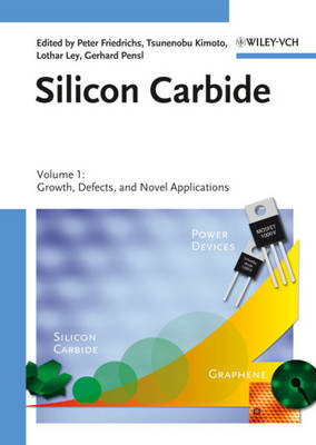 Silicon Carbide: Silicon Carbide Growth, Defects, and Device Characterisation v. 1 (Hardback)