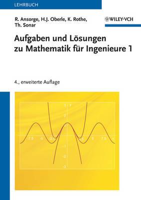 Aufgaben und Losungen zu Mathematik fur Ingenieure 1 (Paperback)