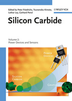 Silicon Carbide, Volume 2: Power Devices and Sensors (Hardback)