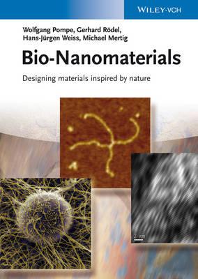 Bio-Nanomaterials: Designing Materials Inspired by Nature (Hardback)