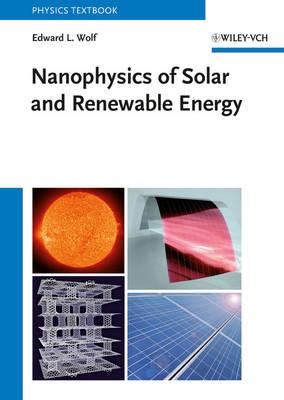 Nanophysics of Solar and Renewable Energy (Hardback)