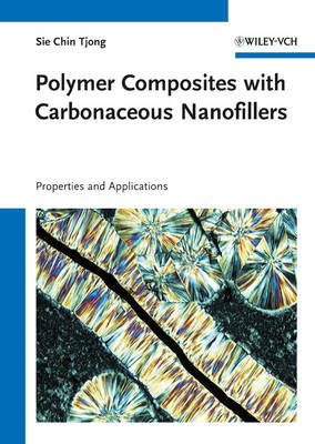 Polymer Composites with Carbonaceous Nanofillers: Properties and Applications (Hardback)