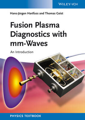 Fusion Plasma Diagnostics with mm-Waves: An Introduction (Paperback)
