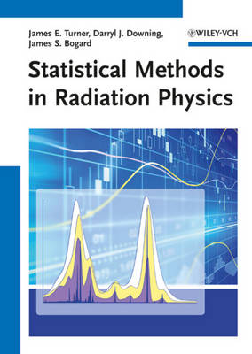 Statistical Methods in Radiation Physics (Paperback)