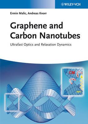 Graphene and Carbon Nanotubes: Ultrafast Optics and Relaxation Dynamics (Hardback)