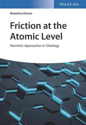 Cover Friction at the Atomic Level: Atomistic Approaches in Tribology