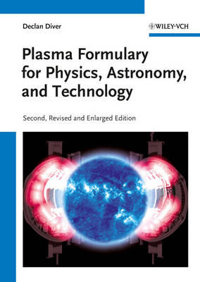 Plasma Formulary for Physics, Astronomy, and Technology (Paperback)